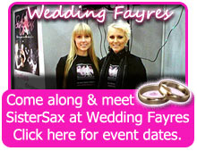 Click here to visit the SisterSax wedding fayres and events page for event updates and more information.