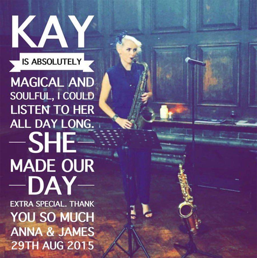 Kay is absolutely magical and soulful, I could listen to her all day long. She made our day - Anna & James